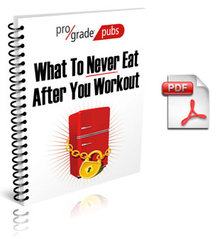 What You NEVER Eat After Workout ProGrade book